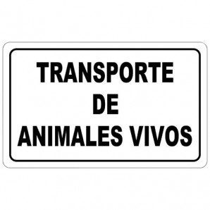 Transport of Live Animals Sign 30x21 cm.