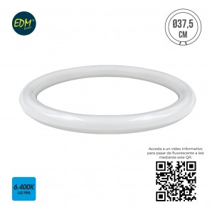 FLUORESCENT TUBE CIRCULAR LED 20W 1.700 LUMENS 6.400 K (EQUIVALENT TO 40W) EDM